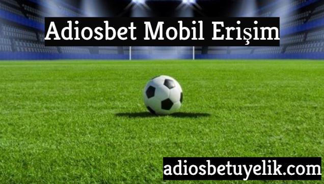 adiosbet-mobil-erişim